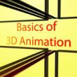 Design Course on Basics of 3D Animation